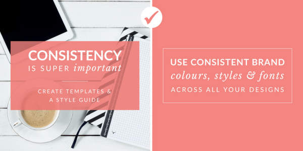 Be consistent - Canva